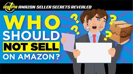 Don't Sell On Amazon UNLESS You're Serious About Selling